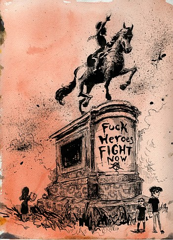 fuck heroes fight now, molly crabapple